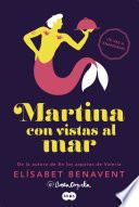 Libro de Martina Con Vistas Al Mar (horizonte Martina 1)