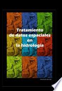 Libro de Introduccion Al Tratamiento De Datos Espaciales En Hidrología