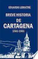 Libro de Breve Historia De Cartagena