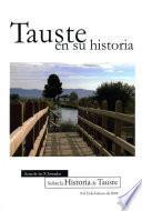 Libro de Tauste En Su Historia. Actas De Las X Jornadas Sobre La Historia De Tauste.