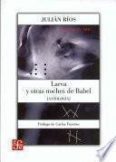 Libro de Larva Y Otras Noches De Babel