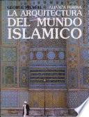 Libro de La Arquitectura Del Mundo Islámico