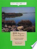 Libro de Ocho Mil Años De La Cuenca De Zacapú