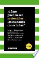 Libro de ¿cómo Pueden Ser Sostenibles Las Ciudades Conectadas?