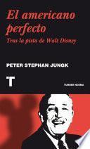 Libro de El Americano Perfecto