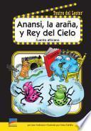 Libro de Anansi, La Araña, Y El Rey Del Cielo