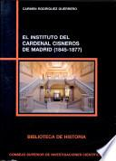 Libro de El Instituto Del Cardenal Cisneros De Madrid, 1845 1877