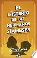 Libro de El Misterio De Los Hermanos Siameses