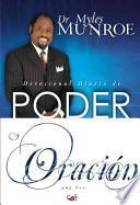 Libro de Devocional Diario De Poder Y Oracion: Para Los 365 Dias