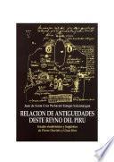 Libro de Relación De Antiguedades Deste Reyno Del Piru