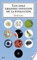 Libro de Los Diez Grandes Inventos De La Evolución