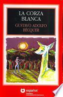 Libro de La Corza Blanca/the White Roe Deer