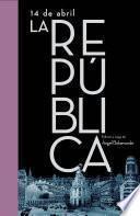 Libro de 14 De Abril. La República