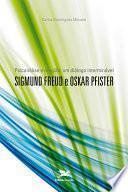 Libro de Psicanálise E Religião: Um Diálogo Interminável   Sigmund Freud E Oskar Pfister