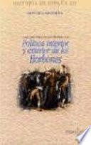 Libro de Política Interior Y Exterior De Los Borbones