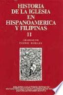 Libro de Historia De La Iglesia En Hispanoamérica Y Filipinas (siglos Xv Xix): Aspectos Regionales