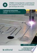 Libro de Comprobación Y Optimización Del Programa Cnc Para El Mecanizado Por Arranque De Viruta. Fmeh0109