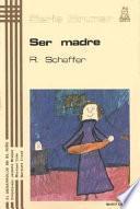 Libro de Ser Madre