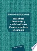 Libro de Ecuaciones Funcionales Y Modelización En Ciencia, Ingeniería Y Economía