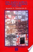 Libro de Chile, Partidos Políticos, Democracia Y Dictadura 1970 1990