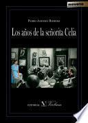 Libro de Los Años De La Señorita Celia