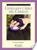 Libro de Cepillado Y Aseo Del Caballo