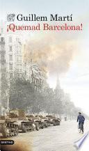 Libro de ¡quemad Barcelona!