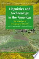 Libro de Linguistics And Archaeology In The Americas