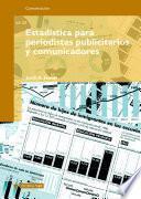 Libro de Estadística Para Periodistas, Publicitarios Y Comunicadores