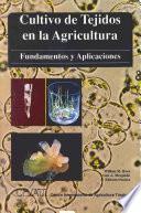 Libro de Cultivo De Tejidos En La Agricultura
