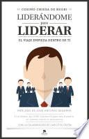 Libro de Liderándome Para Liderar
