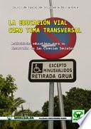 Libro de La Educación Vial Como Tema Transversal