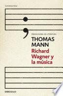 Libro de Richard Wagner Y La Música