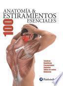 Libro de Anatomía & 100 Estiramientos Esenciales (color)