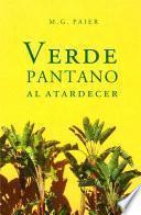 Libro de Verde Pantano Al Atardecer