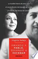 Libro de Amando A Pablo, Odiando A Escobar