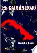 Libro de El CaimÁn Rojo