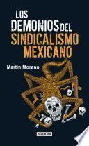 Libro de Los Demonios Del Sindicalismo Mexicano