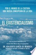 Libro de El Existencialismo En Kierkegaard, Dilthey, Heidegger Y Sartre