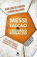 Libro de Messi, Falcao Y Cristiano Ronaldo