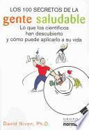 Libro de Los 100 Secretos De La Gente Saludable