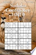 Libro de Sudoku Contra Rey 10×10   De Fácil A Experto   Volumen 2   276 Puzzles