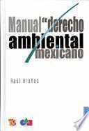 Libro de Manual De Derecho Ambiental Mexicano