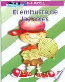 Libro de El Embuste De Las Coles