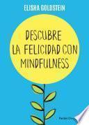 Libro de Descubre La Felicidad Con Mindfulness (edición Mexicana)