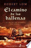 Libro de El Camino De Las Ballenas