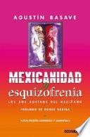 Libro de Mexicanidad Y Esquizofrenia