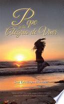 Libro de Pepe Y La Alegria De Vivir