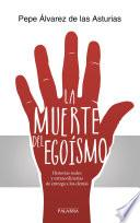 Libro de La Muerte Del Egoísmo