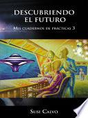 Libro de Descubriendo El Futuro